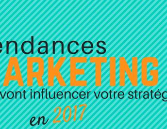 Les stratégies marketing à l'honneur pour 2017